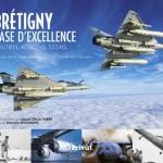 Brétigny, base d'excellence : Le livre de l'histoire de la base aérienne 217