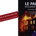 L'Adefdromil a lu : «LE PARIA – De la lumière à l'enfer» de Christophe Bellan