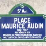 Guerre d'Algérie Macron va reconnaître la responsabilité de l'Etat dans la disparition de Maurice Audin en Algérie.